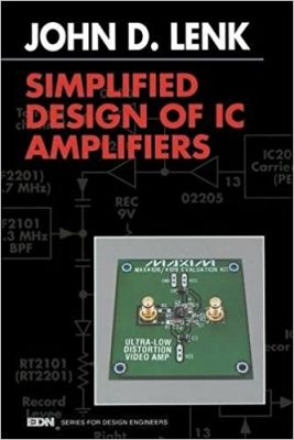 - Simplified Design of IC Amplifiers (EDN Series for Design Engineers)