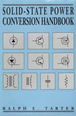 Solid-State Power Conversion Handbook