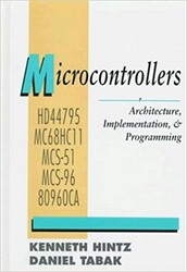 - Microcontrollers: Architecture, Implementation, & Programming