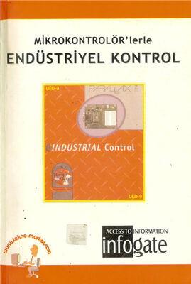 Mikrokontrolörler ile Endüstriyel Kontrol