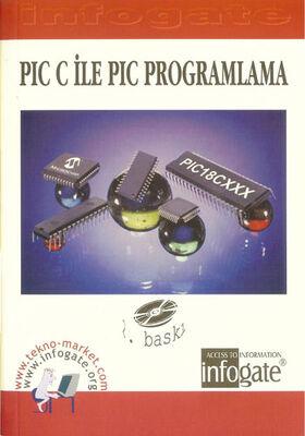PIC C ile PIC Programlama