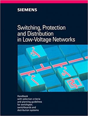 Switching, Protection and Distribution in Low-Voltage Networks: